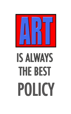 Art is the Best-POLICY